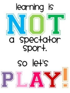 learning-is-not-a-spectator-sport-so-lets-play-education-quote remake